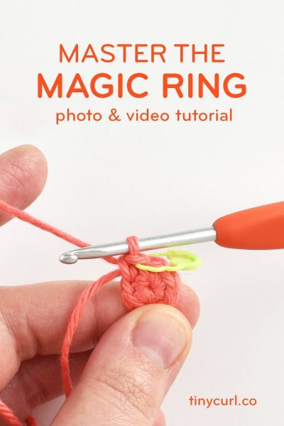 Poster for the Magic Ring tutorial. This tutorial will teach you how to do the magic ring crochet stitch.