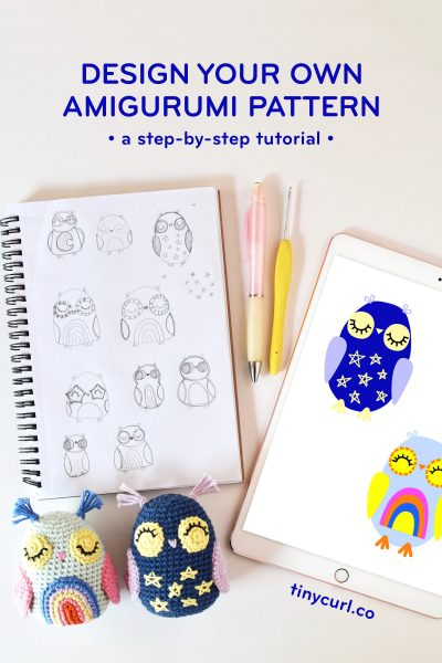 "A white background with pencil sketches of owls, digital illustration of owls, and crochet owls. Text overlay says ""Design your own amigurumi pattern - a step-by-step tutorial"""