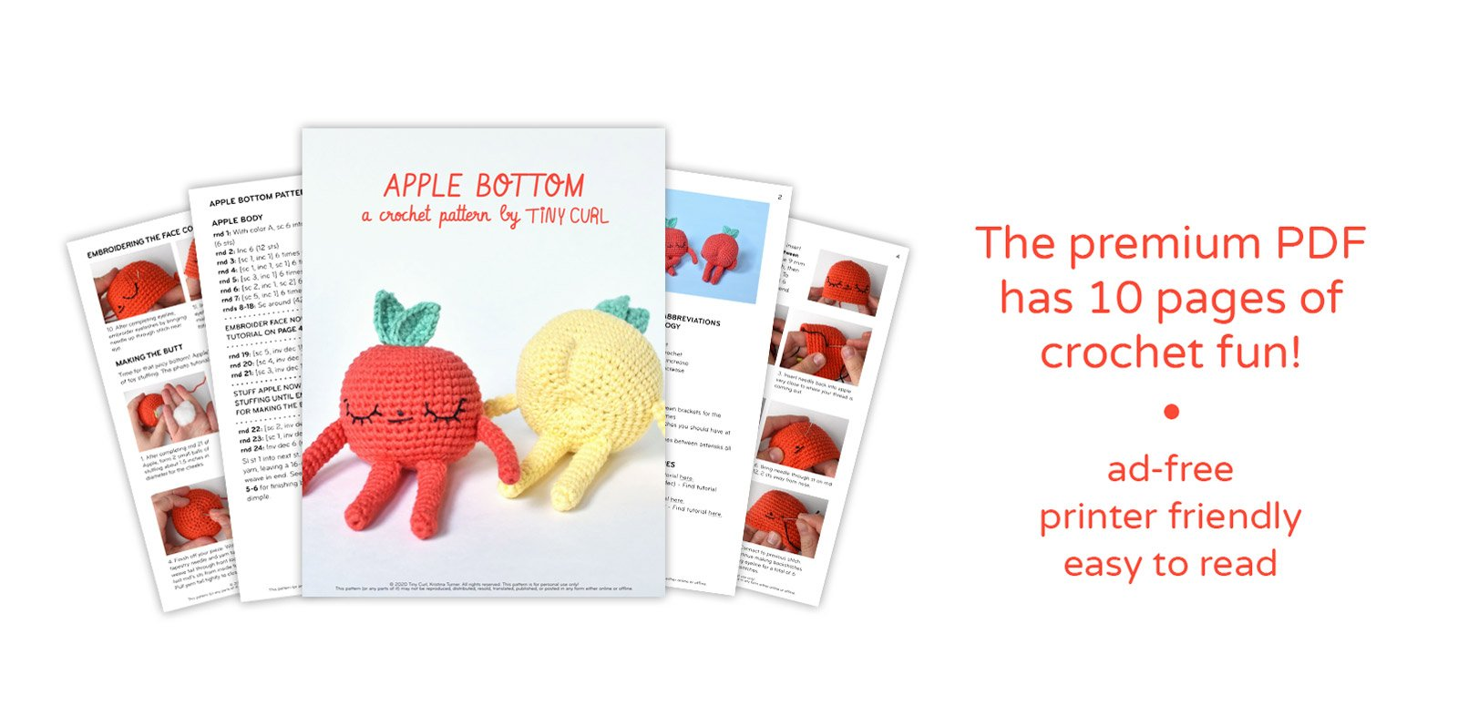 "A graphic showing the premium pdf for the apple crochet pattern. The image says ""the premium PDF has 10 pages of crochet fun! ad-free, printer friendly, easy to read"""
